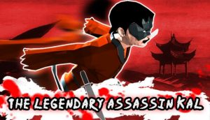The Legendary Assassin KAL PC Game + Torrent Free Download