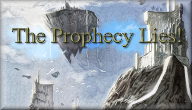 The Prophecy Lies! PC Game + Torrent Free Download