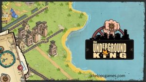 The Underground King PC Game + Torrent Free Download