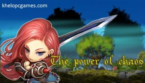 The power of chaos PC Game + Torrent Free Download
