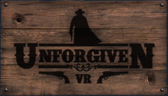 Unforgiven VR PC Games + Torrent Free Download