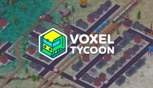 Voxel Tycoon PC Game + Torrent Free Download