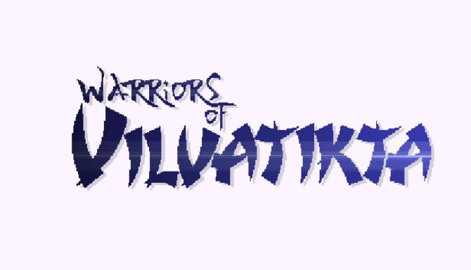 Warriors of Vilvatikta PC Game + Torrent Free Download