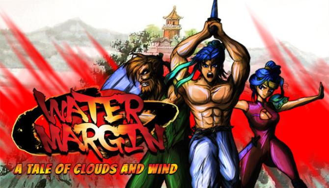 Water Margin – The Tale of Clouds and Wind + Torrent Free Download