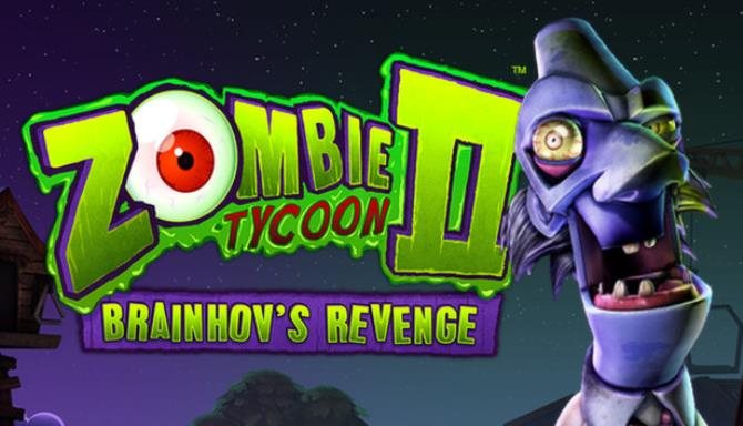Zombie Tycoon 2: Brainhov's Revenge PC Game + Torrent Free Download
