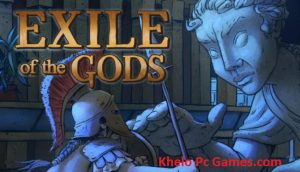 Exile of the Gods PC Game + Torrent Free Download Full Version