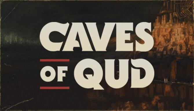 Caves of Qud PC Game + Torrent Free Download (v2.0.186.0)