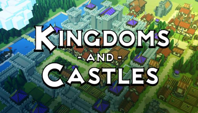Kingdoms and Castles PC Game + Torrent Free Download