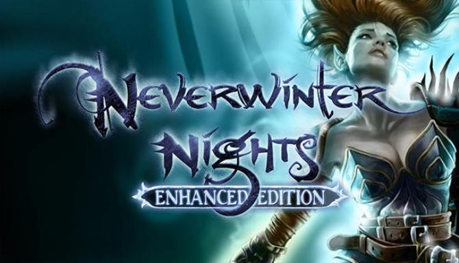 Neverwinter Nights: Enhanced Edition PC Game + Torrent Free Download (v1.78 & ALL DLC)