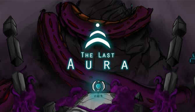 The Last Aura PC Game+ Torrent Free Download