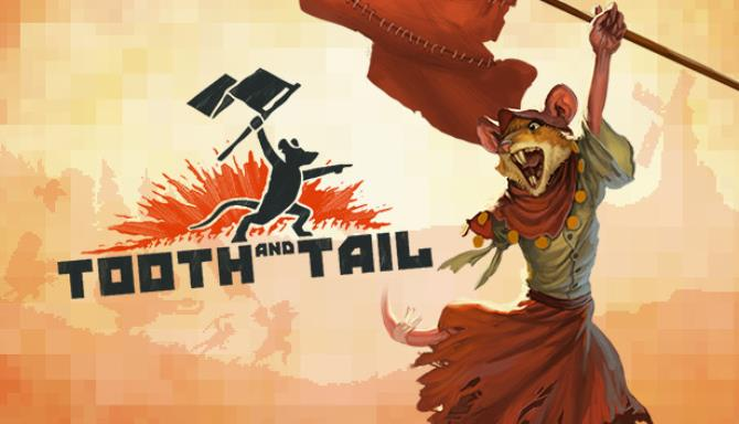 Tooth and Tail PC Game + Torrent Free Download (v1.3.0.0)