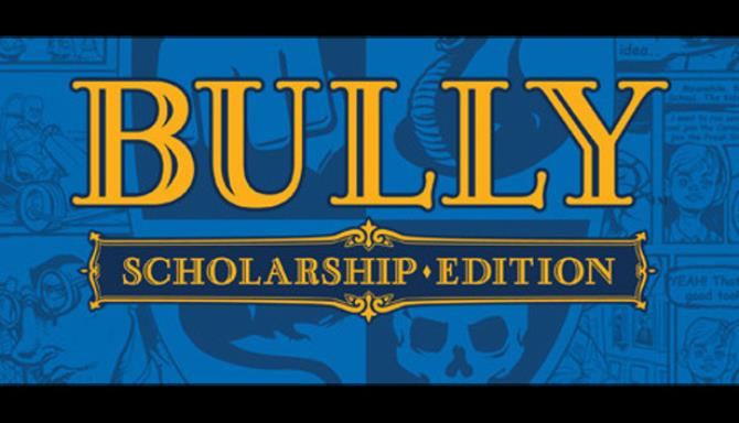 Bully: Scholarship Edition PC Game + Torrent Free Download