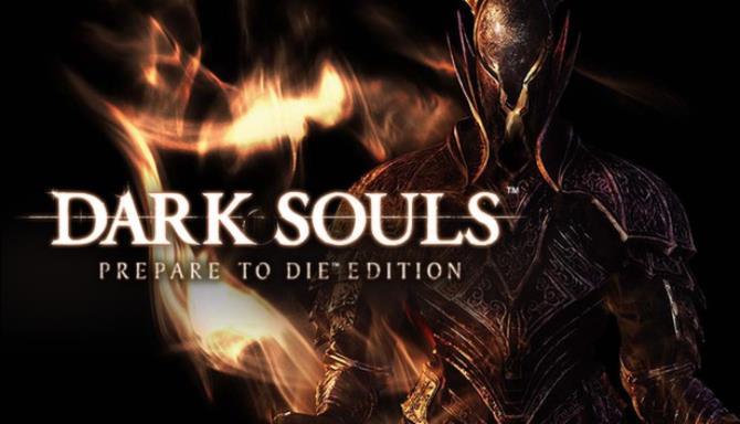 DARK SOULS Prepare To Die Edition PC Game + Torrent Free Download