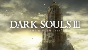 Dark Souls III The Ringed City PC Game + Torrent Free Download