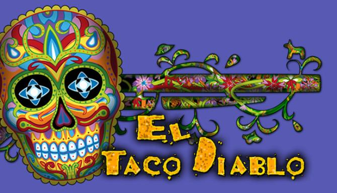 El Taco Diablob PC Game Free Download