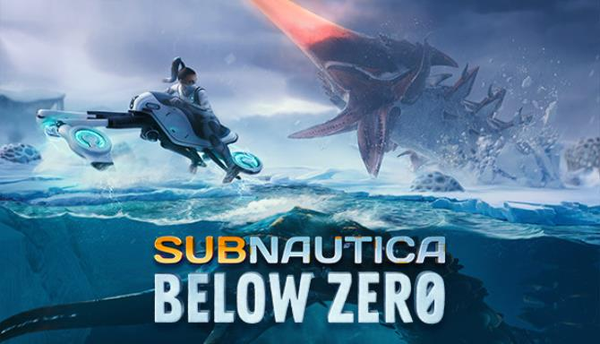 Subnautica: Below Zero PC Game + Torrent Free Download