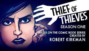 Thief of Thieves Season One PC Game + Torrent Free Download