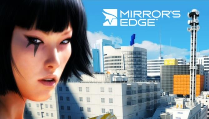 Mirror's Edge PC Game With Torrent Free Download