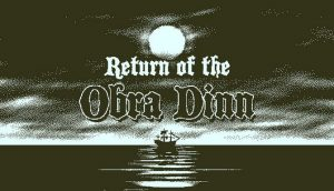 Return Of The Obra Dinn PC Game + Torrent Free Download