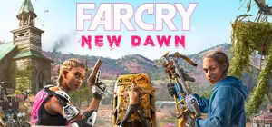 Far Cry New Dawn Incl All DLCs PC Game + Torrent Free Download