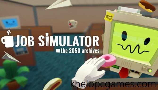 Job Simulator PC Game + Torrent Free Download Full Version