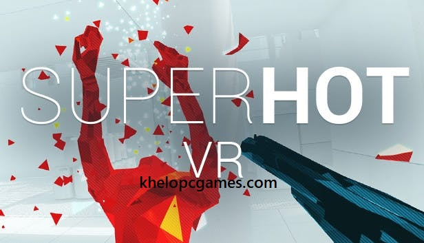 Superhot VR Vive Free Download Pc Game Full version