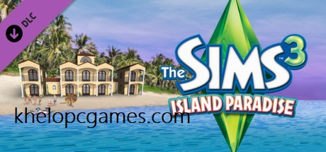 The Sims 3: Island Paradise Free Download Full Version PC Game Setup