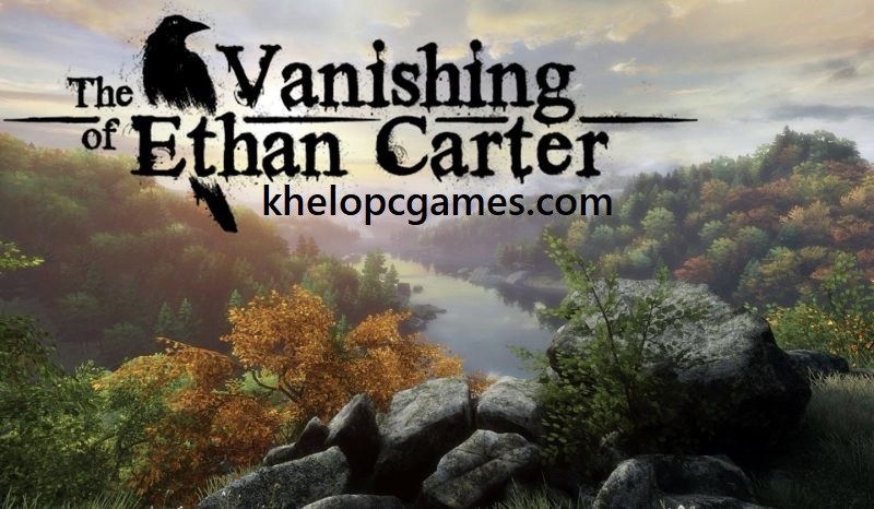 The Vanishing of Ethan Carter Redux Free Download Pc Game Setup Full version