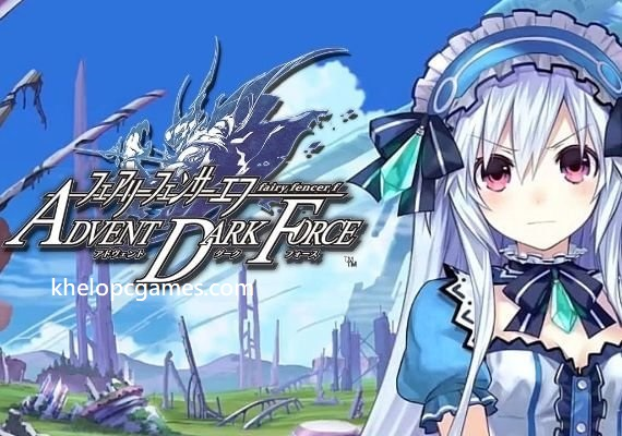 Fairy Fencer F Advent Dark Force PC Game + Torrent Free Download