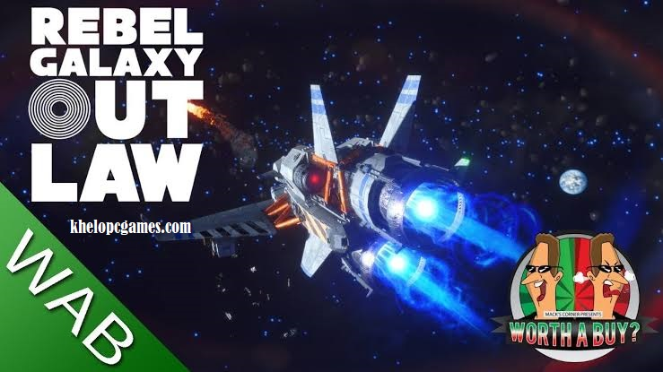 Rebel Galaxy Outlaw Free Download Full Version PC Game Setup (v1.18)