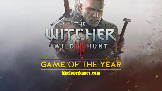 The Witcher 3: Wild Hunt – Game of the Year Edition Free Download Full Version Pc Game Setup (v1.31)