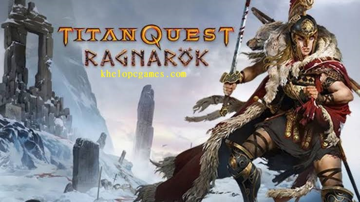 Titan Quest Anniversary Edition Ragnarök Free Download Full Version PC Setup