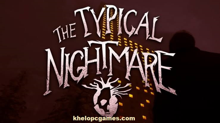 Typical Nightmare Free Download Full Version Pc Game Setup (v1.1)