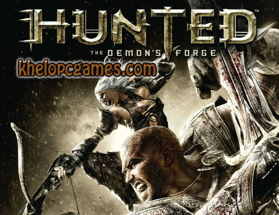 Hunted: The Demon's Forge PC Game + Torrent Free Download