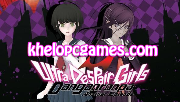 Danganronpa Another Episode: Ultra Despair Girls CODEX Pc Game Free Download