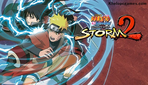 NARUTO SHIPPUDEN: Ultimate Ninja STORM 2 PC Game + Torrent Free Download