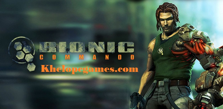 Bionic Commando Free Download Full Version PC Games Setup