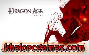 Dragon Age: Origins Ultimate Edition Torrent PC Game + CODEX Free Download