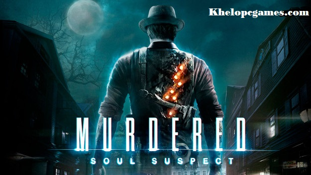 Murdered: Soul Suspect Free Download Full Version PC Games Setup
