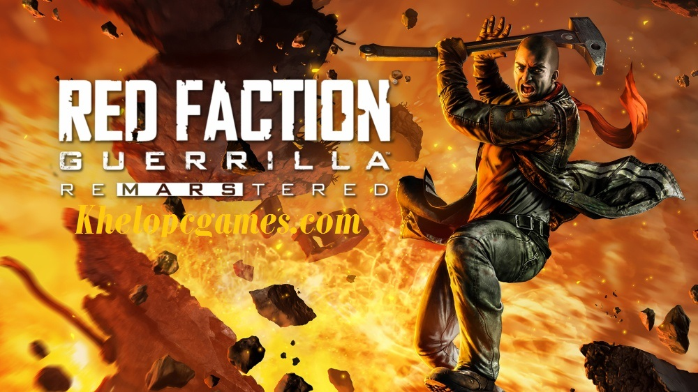 Red Faction Guerrilla Re-Mars-tered PC Game + Torrent Free Download