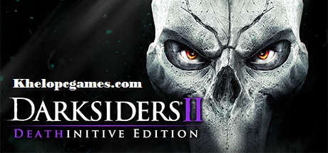 Darksiders II Deathinitive Edition Free Download Full Version PC Game Setup