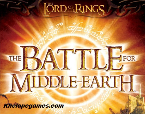 The Lord of the Rings: The Battle for Middle-earth Free Download Full Version PC Games Setup