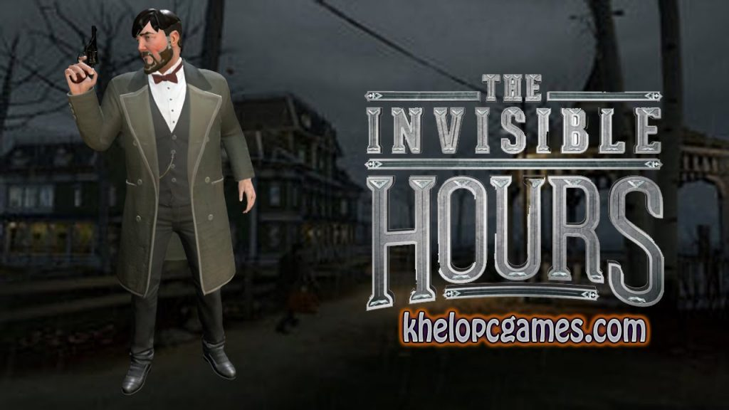 The Invisible Hours Free Download PC Game + Torrent Full Version