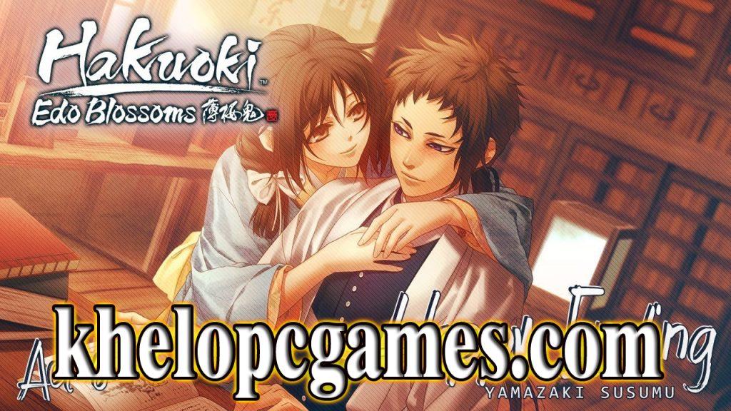 Hakuoki: Edo Blossoms PC Game + Torrent Full Version Free Download