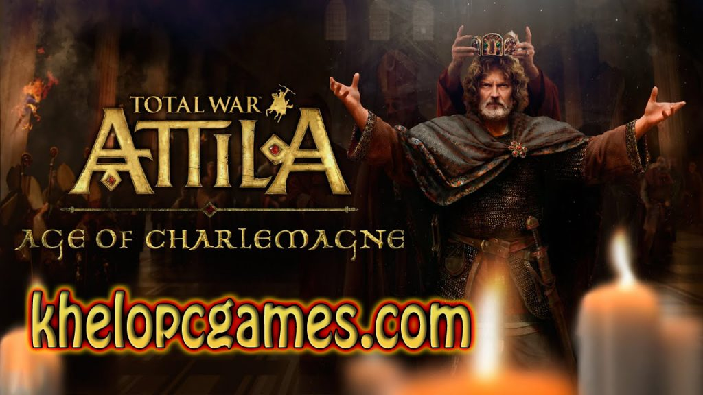 Total War: ATTILA – Age of Charlemagne Campaign PC Game Free Download