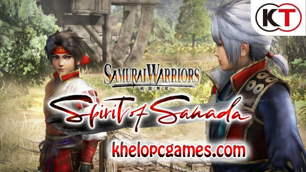 SAMURAI WARRIORS: Spirit of Sanada PC Game + Torrent Free Download