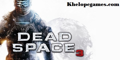 Dead Space 3 PC Game + Torrent Free Download Full Version