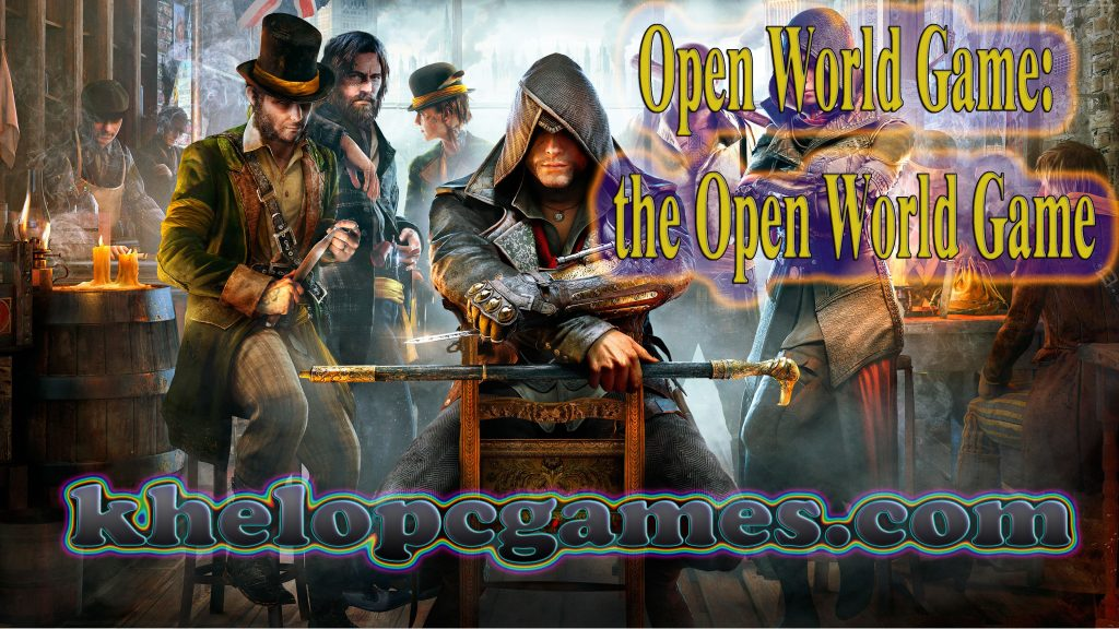 Open World Game: The Open World PC Game + Torrent Free Download
