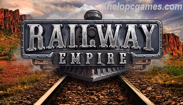 Railway Empire Free Download (v1.9 & ALL DLC)