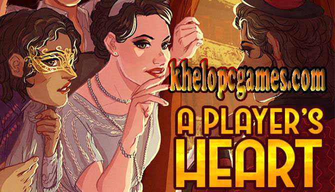 A Player's Heart PC Game + Torrent Free Download Full Version
